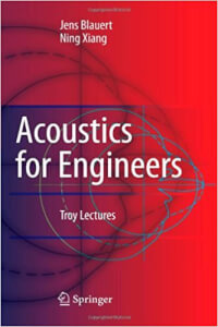 Blauert, Jens & Xiang, Ning. (2008). Acoustics for Engineers. Berlin - Heidelberg: Springer-Verlag.